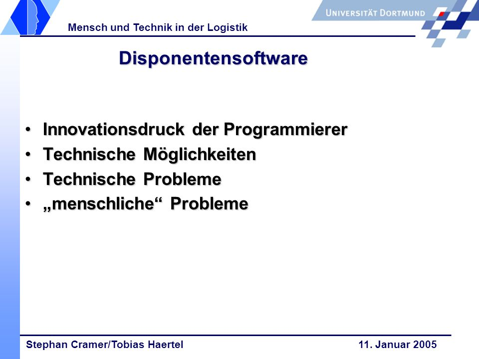 Disponentensoftware Innovationsdruck der Programmierer