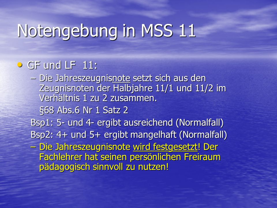 Notengebung in MSS 11 GF und LF 11: