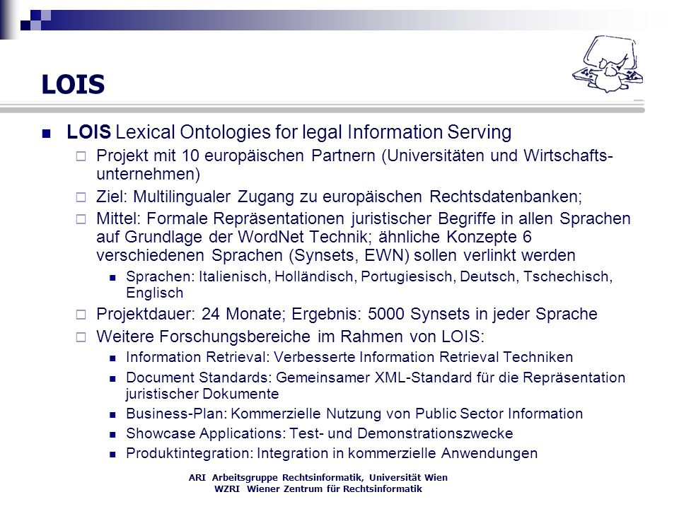 LOIS LOIS Lexical Ontologies for legal Information Serving
