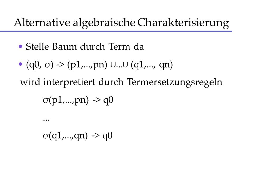 Alternative algebraische Charakterisierung