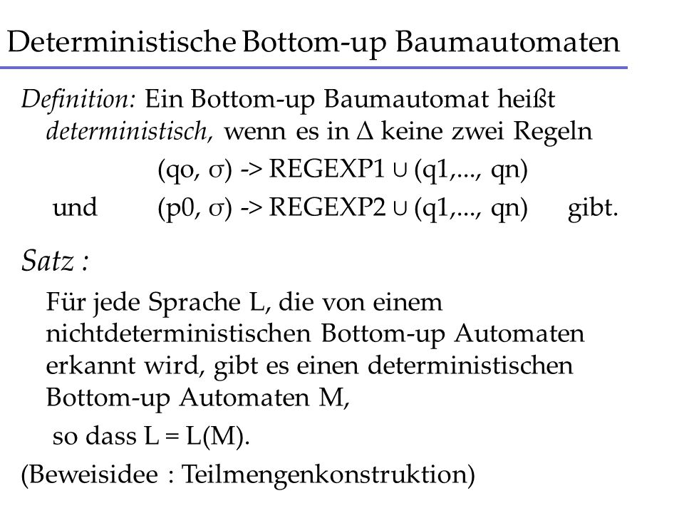 Deterministische Bottom-up Baumautomaten