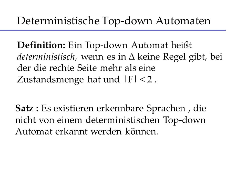 Deterministische Top-down Automaten