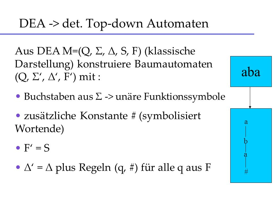 DEA -> det. Top-down Automaten