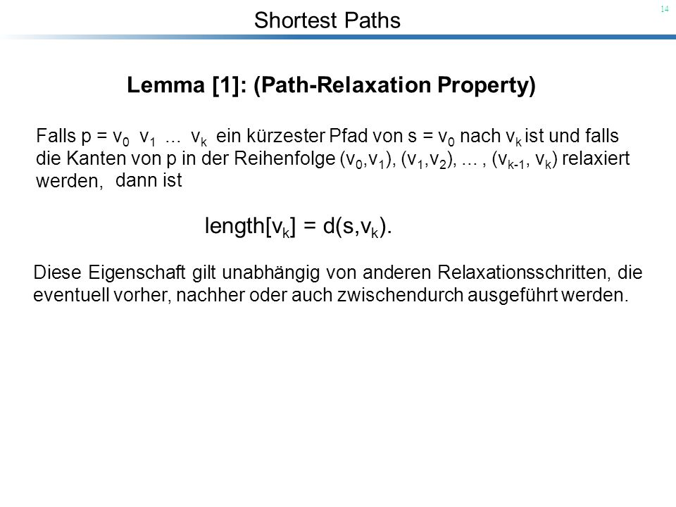 Lemma [1]: (Path-Relaxation Property)