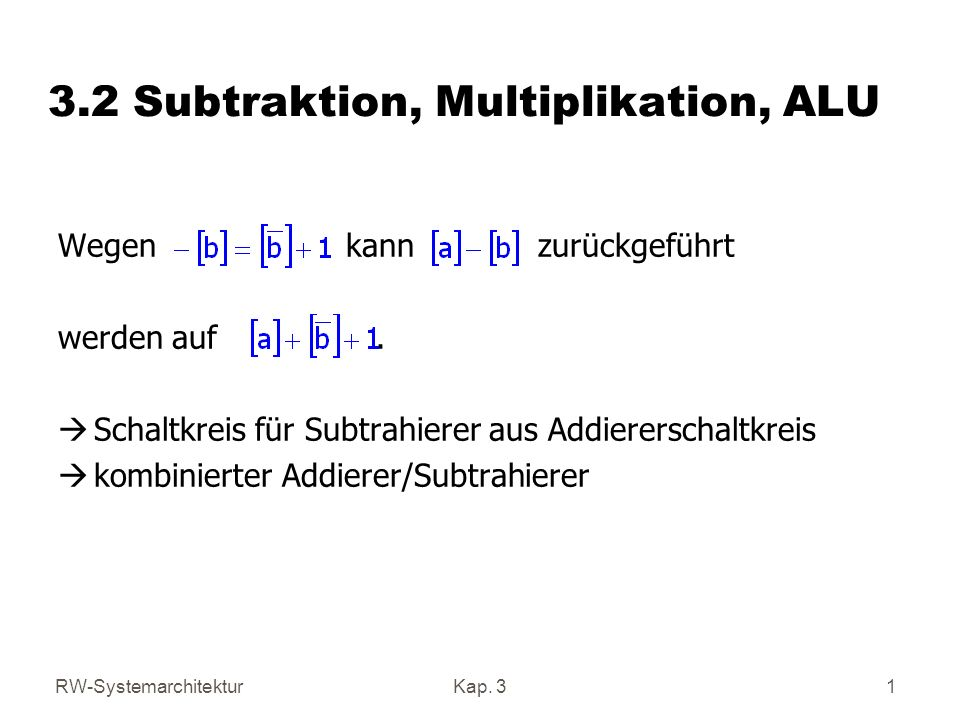 3.2 Subtraktion, Multiplikation, ALU