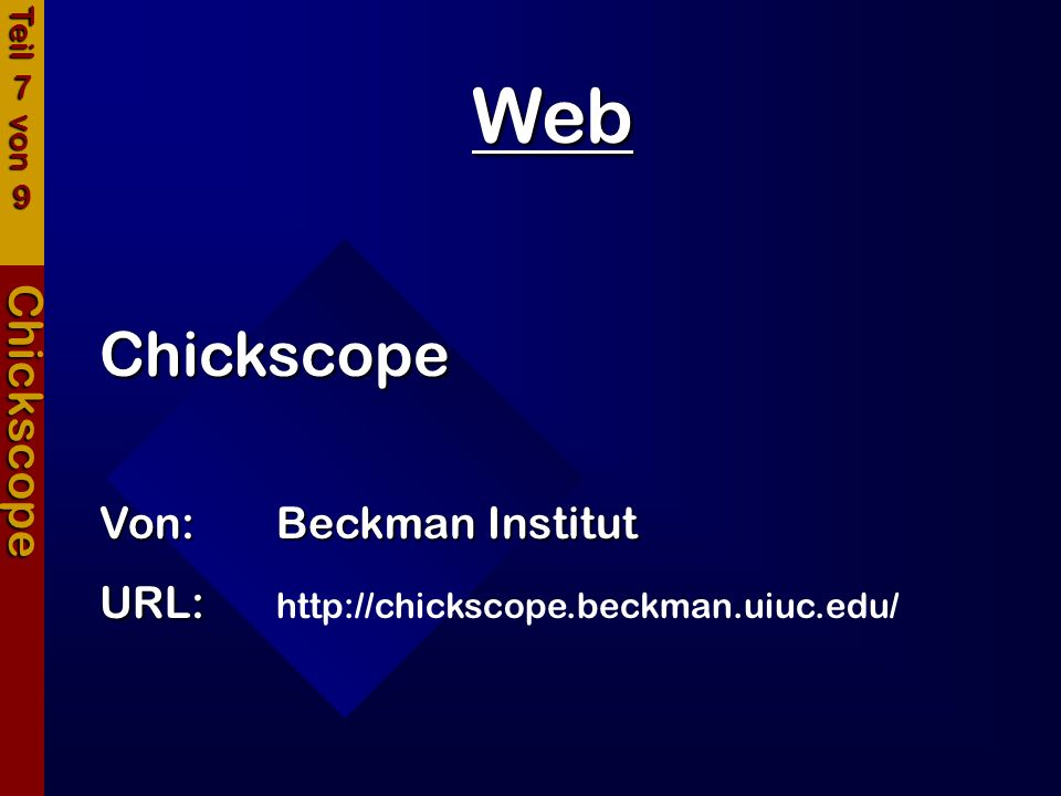 Web Chickscope Chickscope Von: Beckman Institut