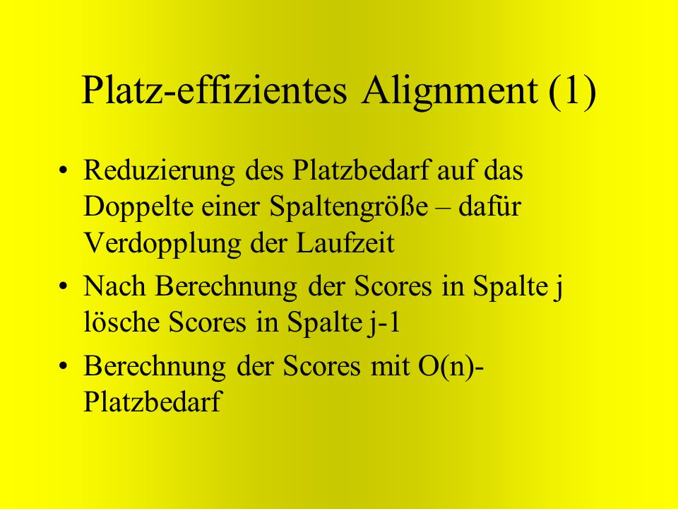 Platz-effizientes Alignment (1)