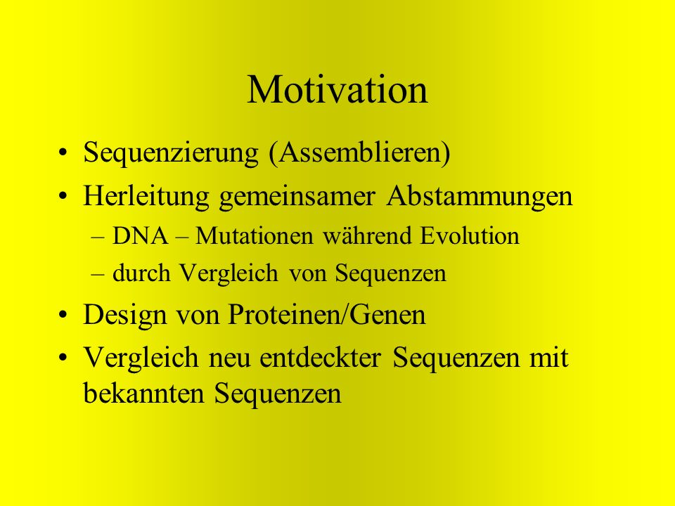 Motivation Sequenzierung (Assemblieren)