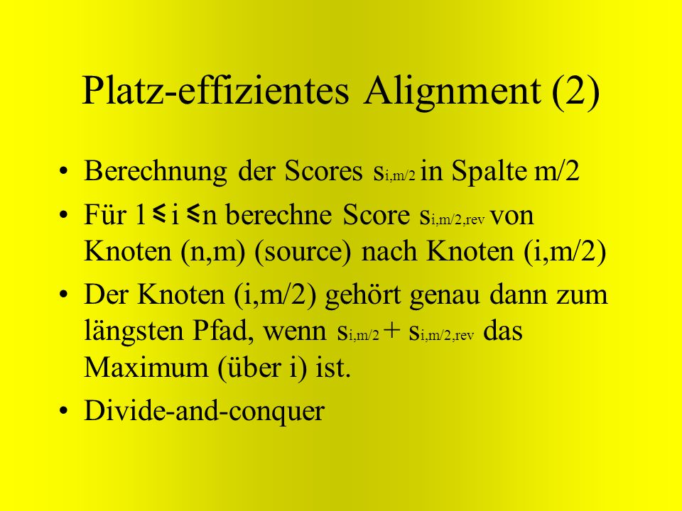 Platz-effizientes Alignment (2)