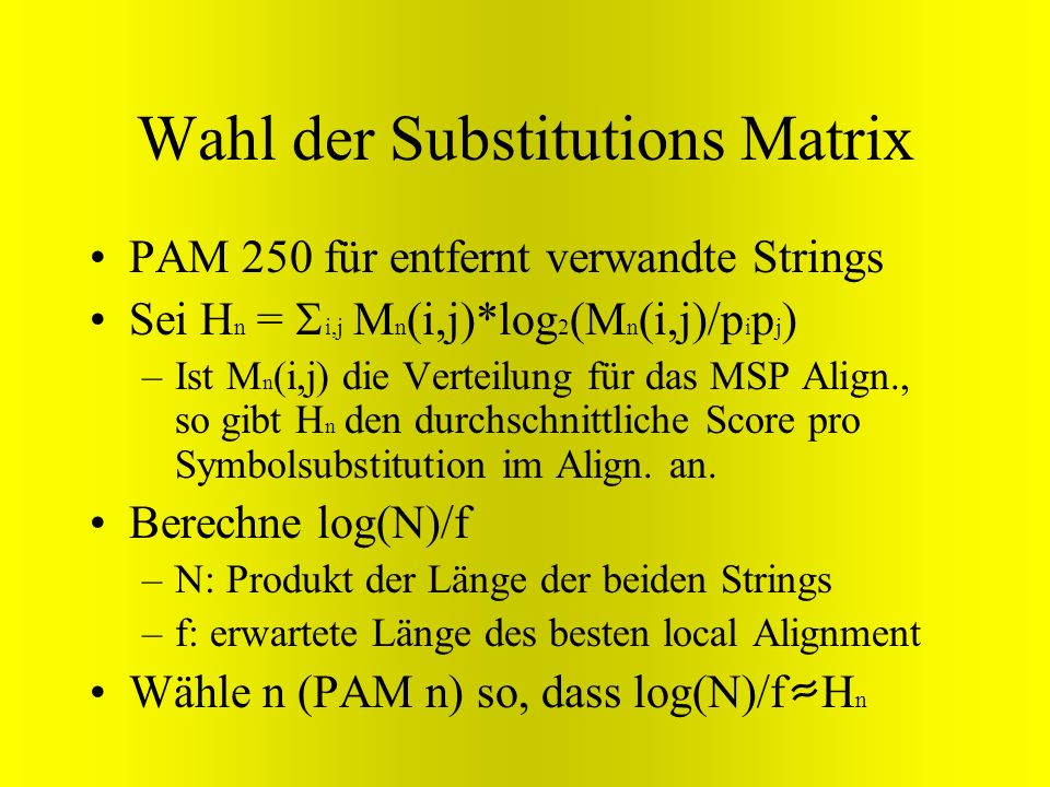 Wahl der Substitutions Matrix