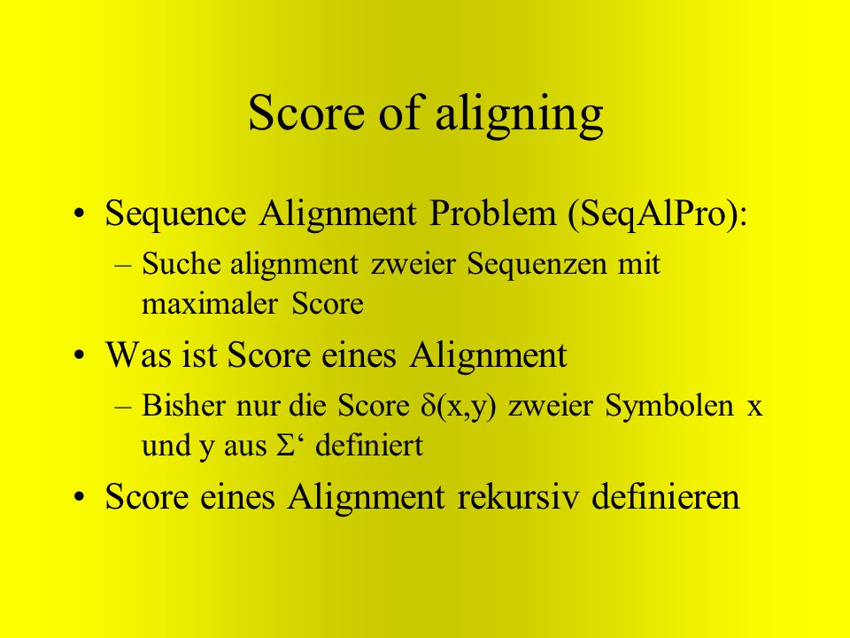 Score of aligning Sequence Alignment Problem (SeqAlPro):