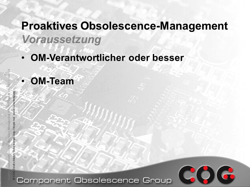 Proaktives Obsolescence-Management Voraussetzung