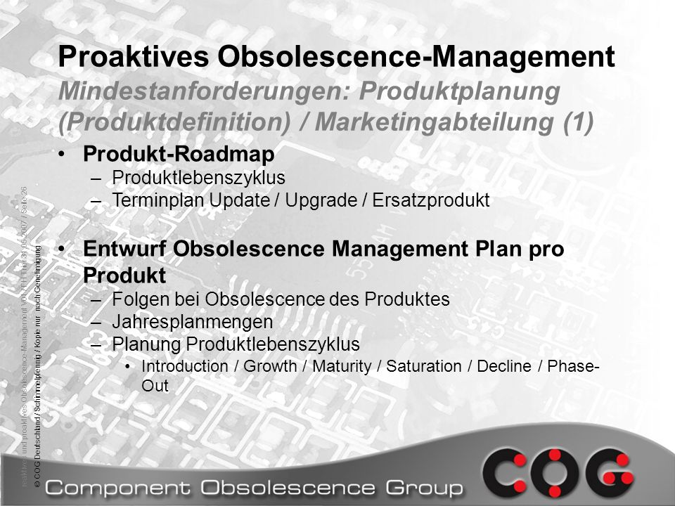 Proaktives Obsolescence-Management Mindestanforderungen: Produktplanung (Produktdefinition) / Marketingabteilung (1)