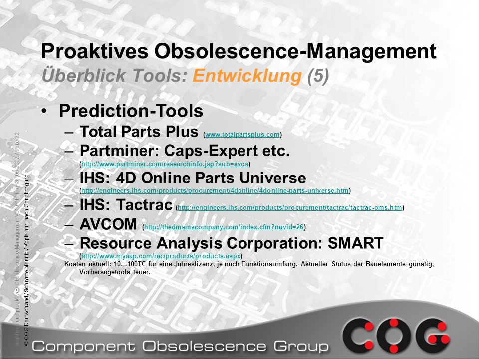 Proaktives Obsolescence-Management Überblick Tools: Entwicklung (5)