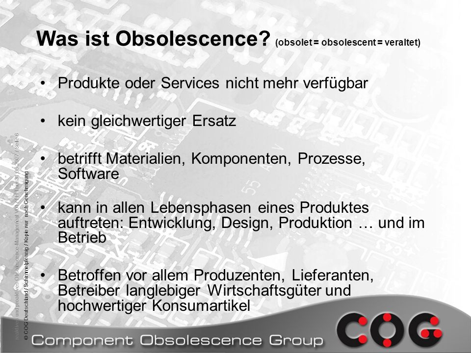 Was ist Obsolescence (obsolet = obsolescent = veraltet)