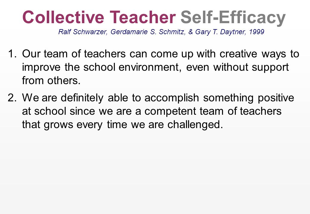 Collective Teacher Self-Efficacy Ralf Schwarzer, Gerdamarie S