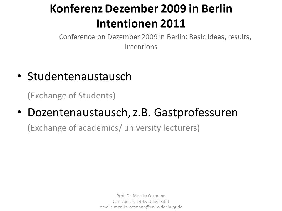 (Exchange of Students) Dozentenaustausch, z.B. Gastprofessuren