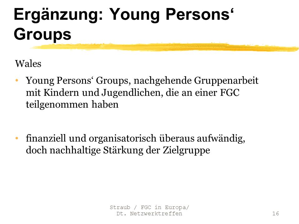 Ergänzung: Young Persons' Groups