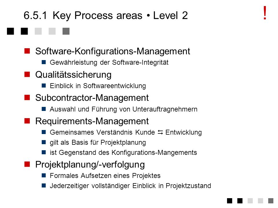 6.5.1 Key Process areas • Level 2