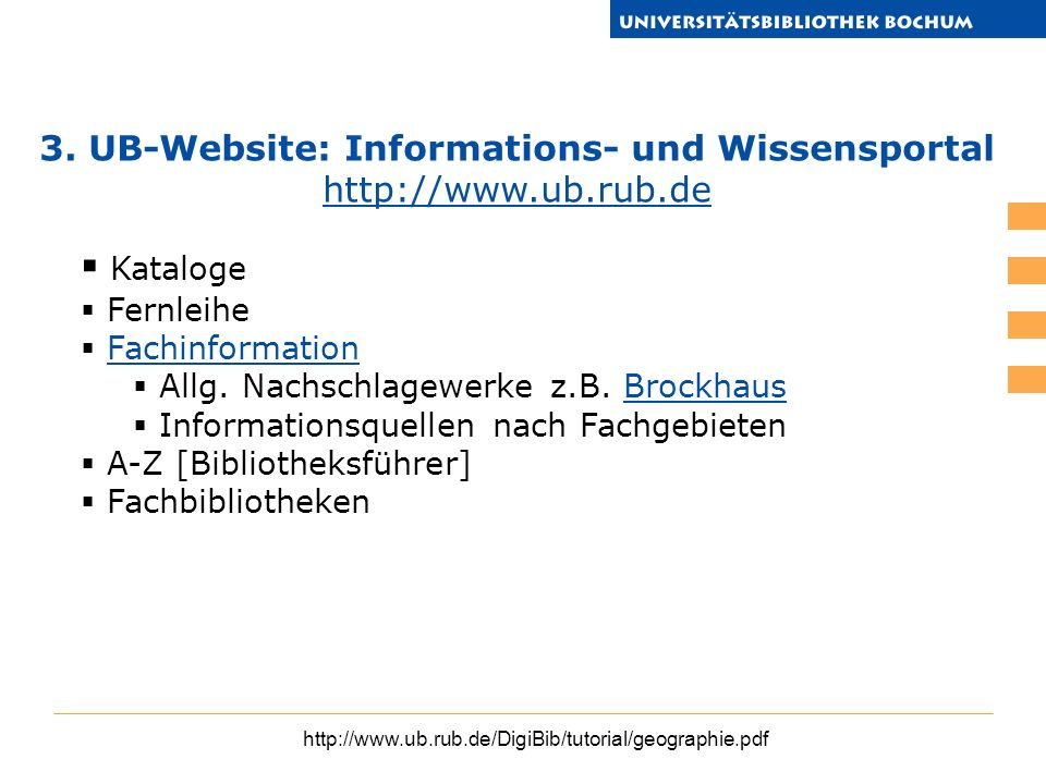 3. UB-Website: Informations- und Wissensportal http://www.ub.rub.de