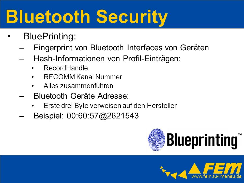 Bluetooth Security BluePrinting: