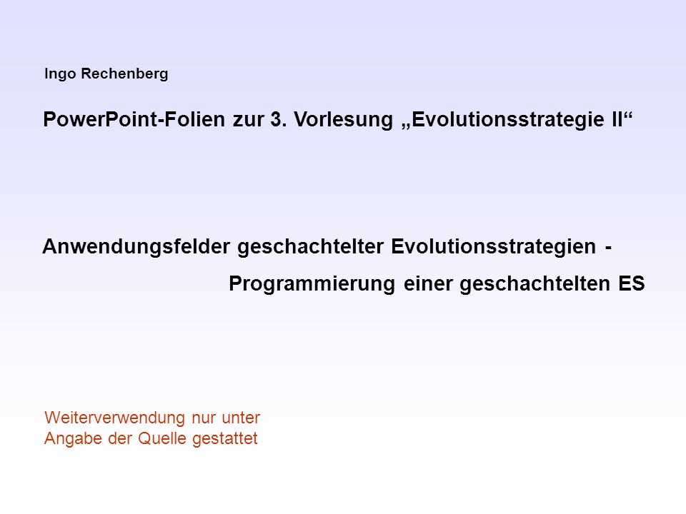 "PowerPoint-Folien zur 3. Vorlesung ""Evolutionsstrategie II"