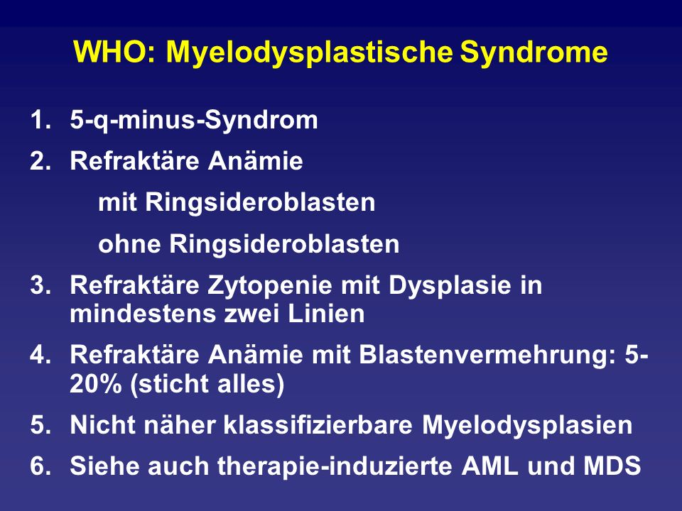 WHO: Myelodysplastische Syndrome