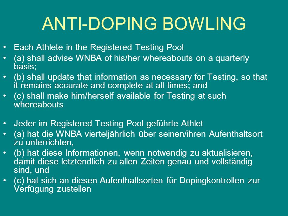 ANTI-DOPING BOWLING Each Athlete in the Registered Testing Pool