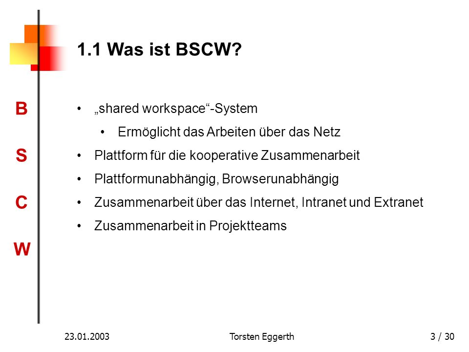 "1.1 Was ist BSCW ""shared workspace -System"