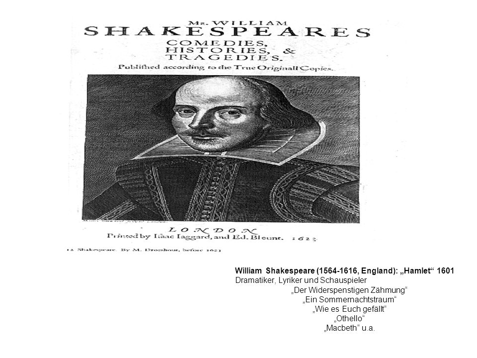 "William Shakespeare ( , England): ""Hamlet 1601"