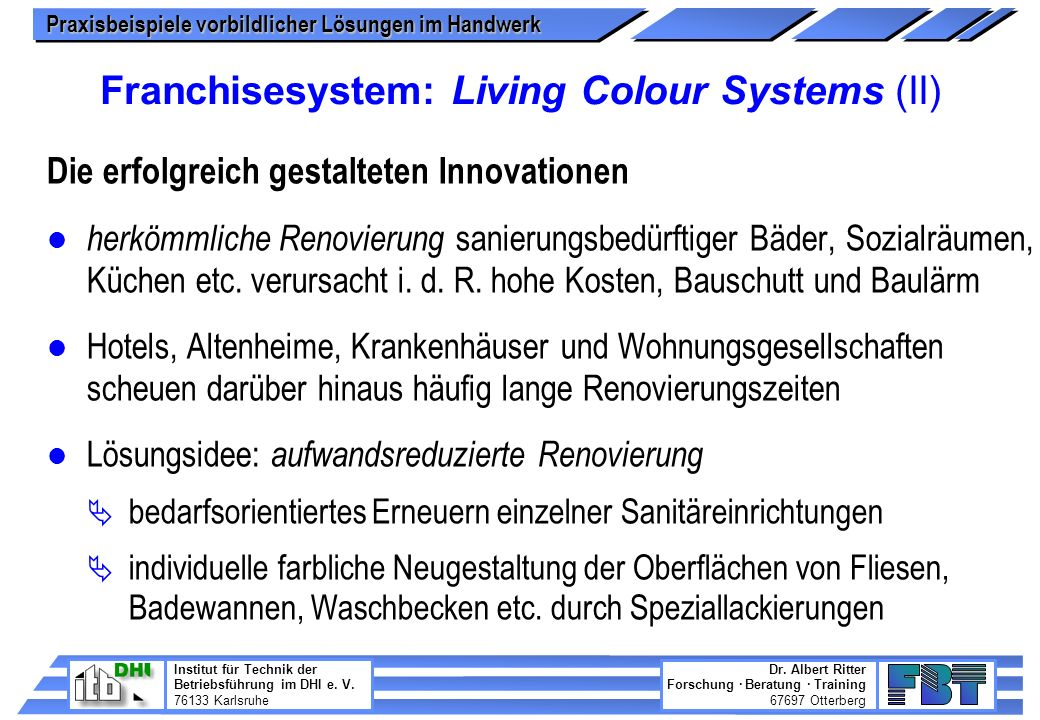 Franchisesystem: Living Colour Systems (II)