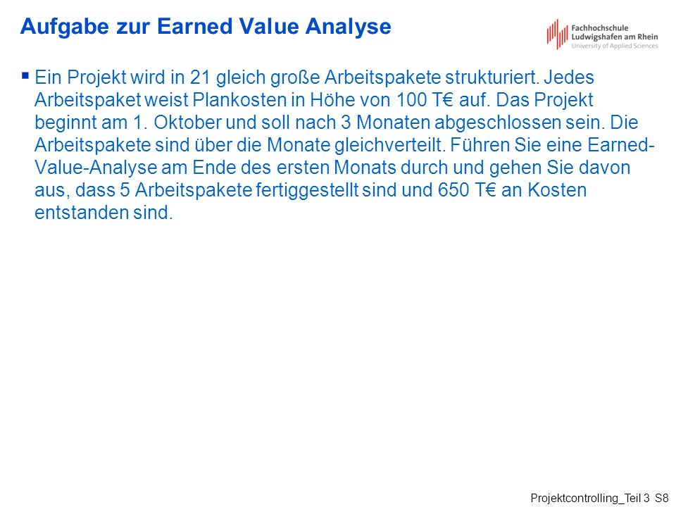 Aufgabe zur Earned Value Analyse
