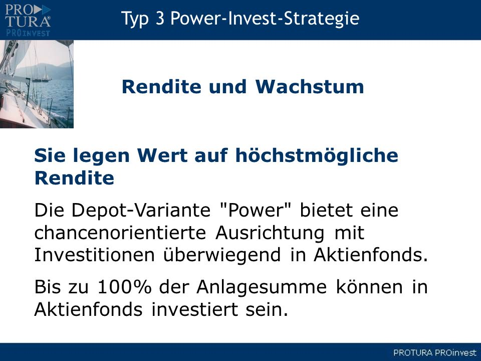Typ 3 Power-Invest-Strategie