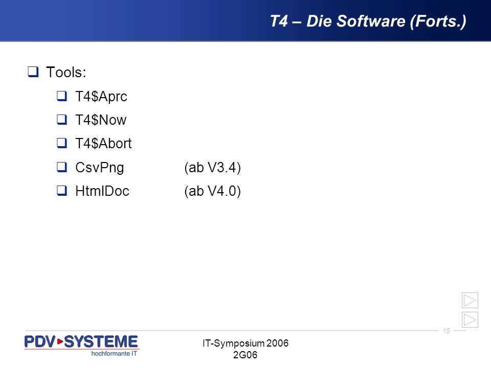 T4 – Die Software (Forts.)