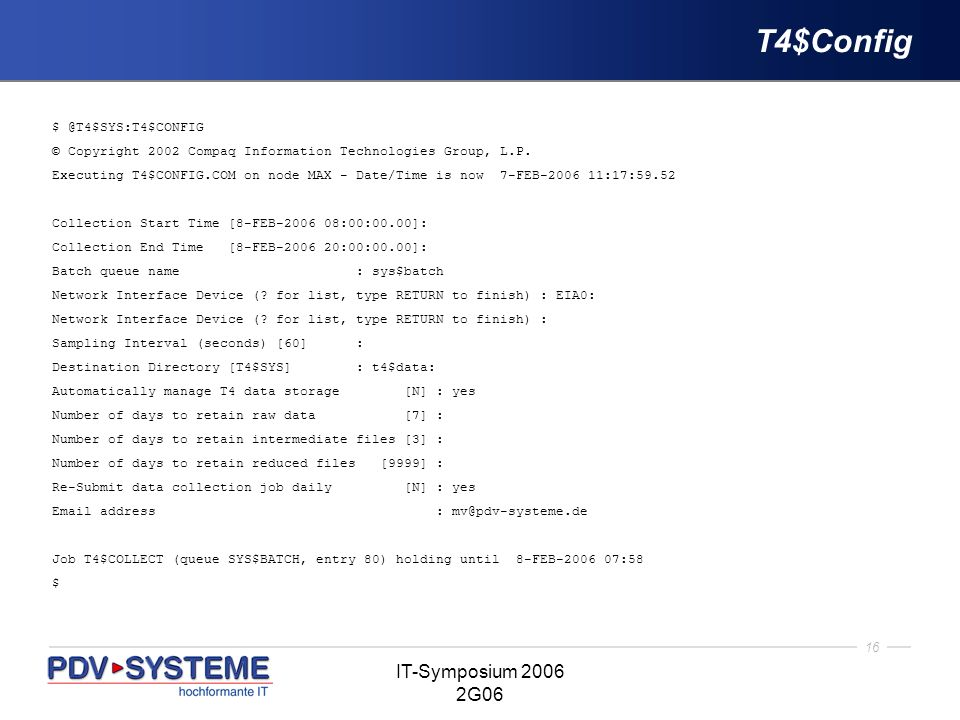 T4$Config IT-Symposium 2006 2G06 $ @T4$SYS:T4$CONFIG