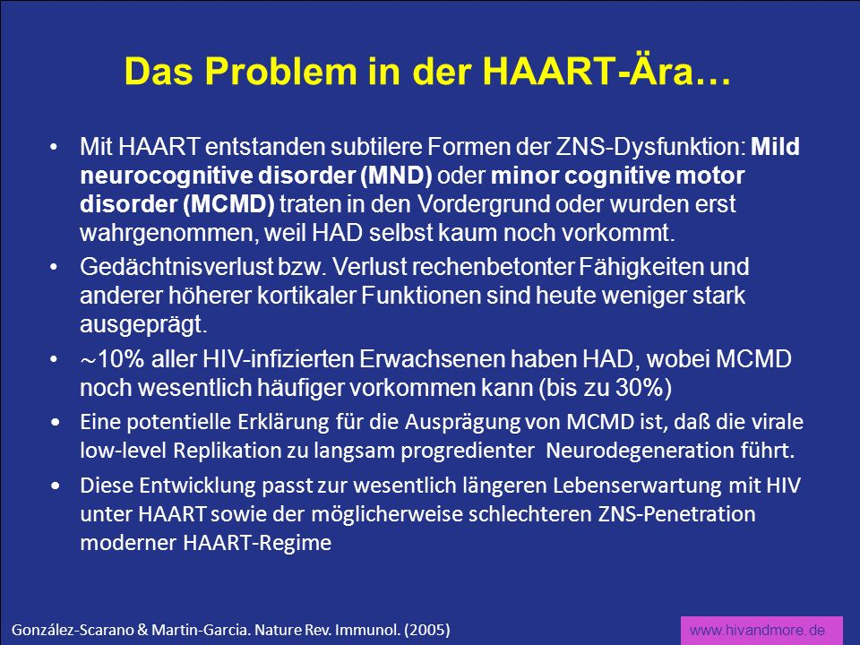 Das Problem in der HAART-Ära…