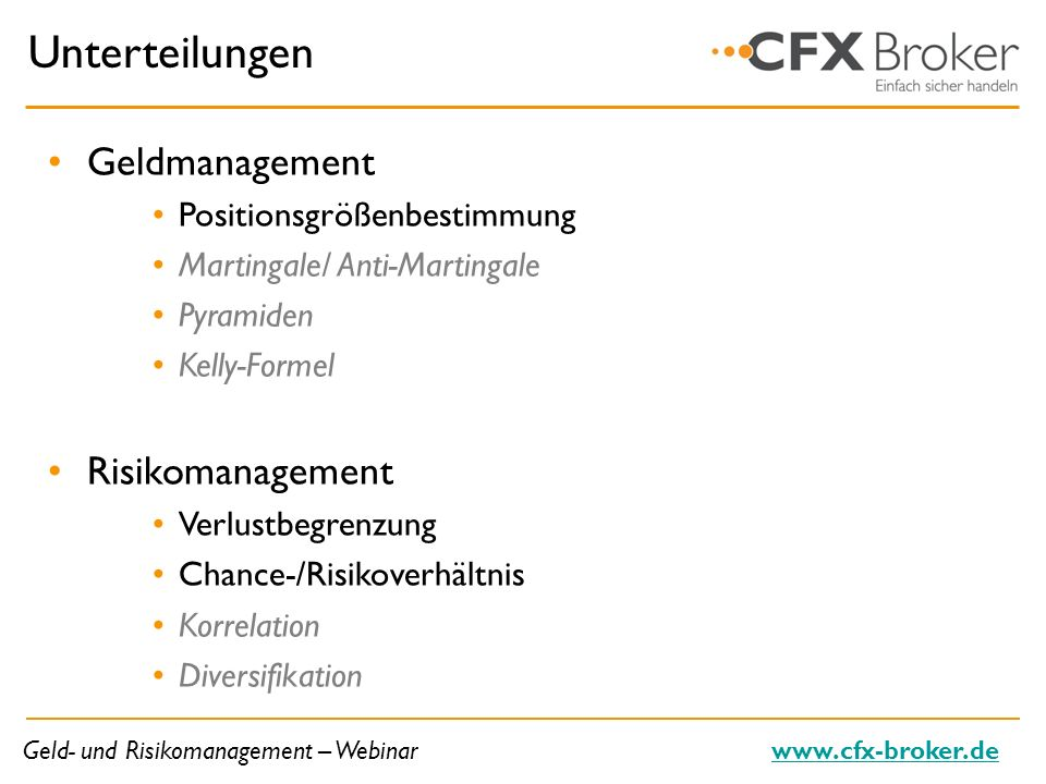 Unterteilungen Geldmanagement Risikomanagement