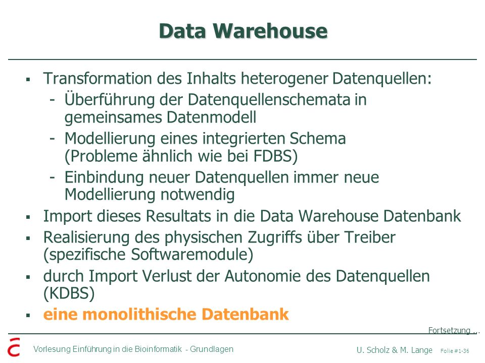 Data Warehouse Transformation des Inhalts heterogener Datenquellen: