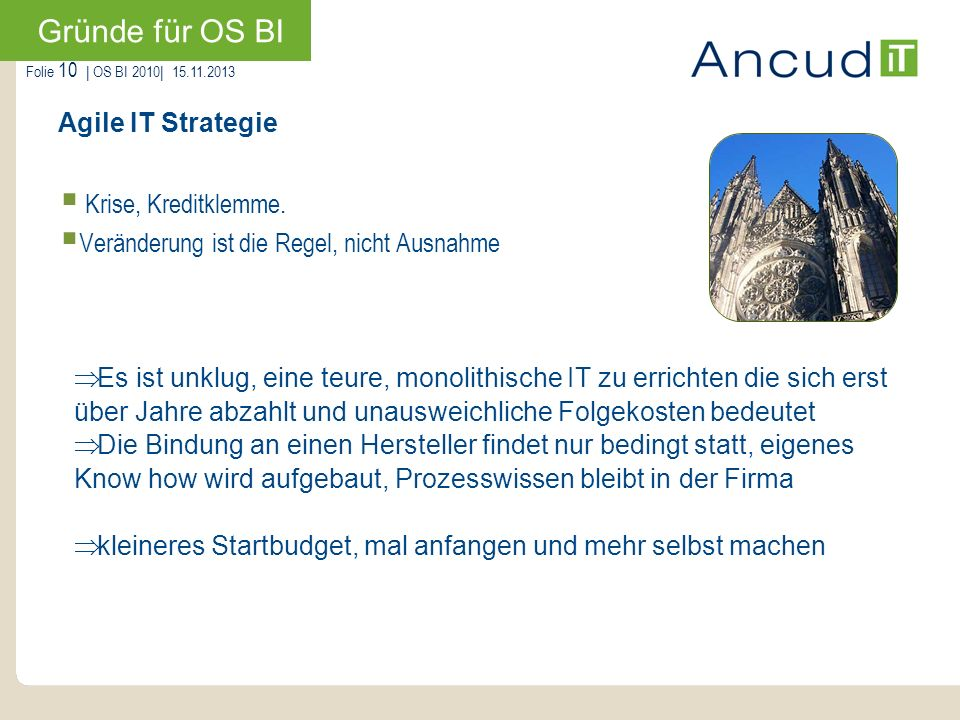 Gründe für OS BI Agile IT Strategie Krise, Kreditklemme.