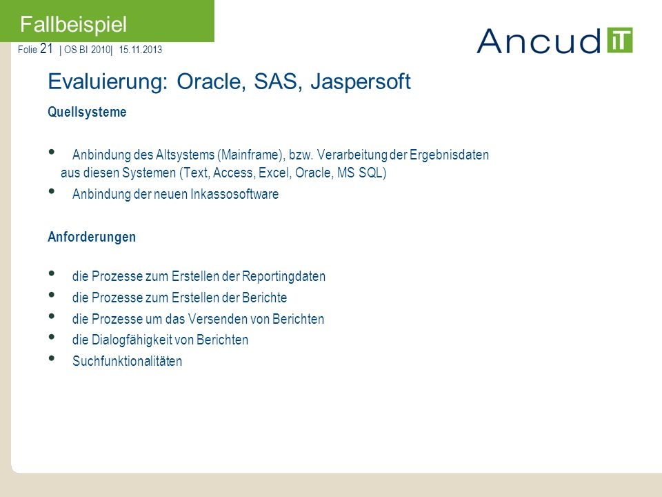 Evaluierung: Oracle, SAS, Jaspersoft