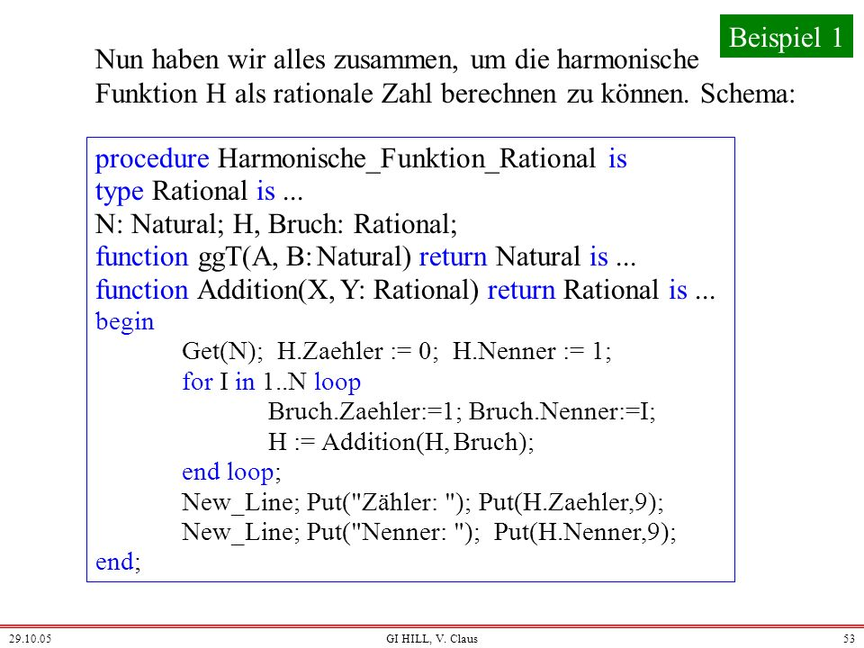 procedure Harmonische_Funktion_Rational is type Rational is ...