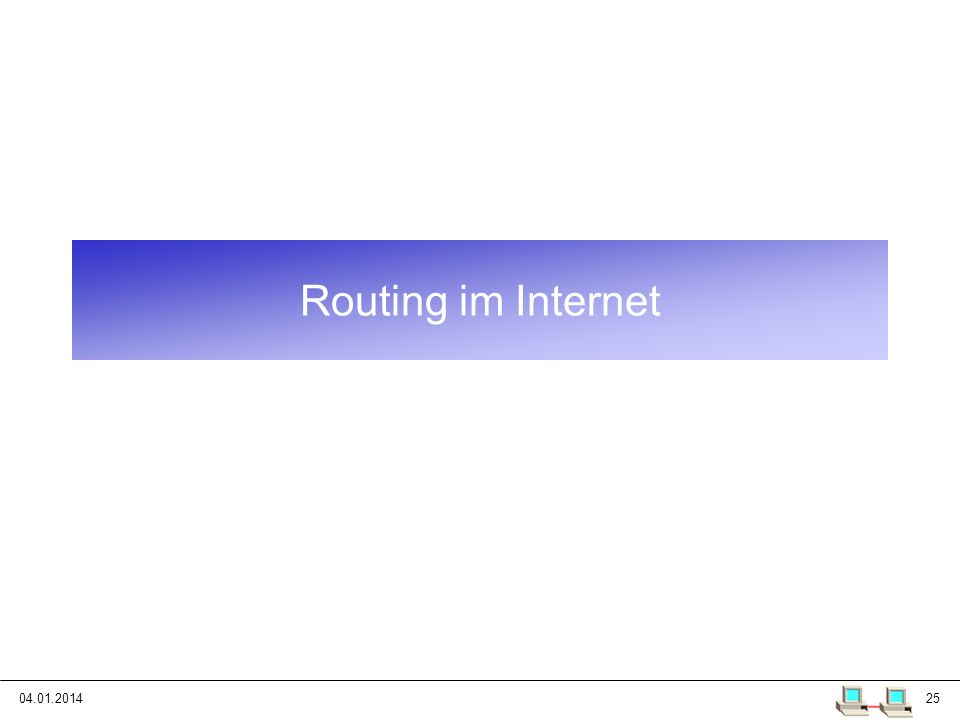 Routing im Internet 25.03.2017