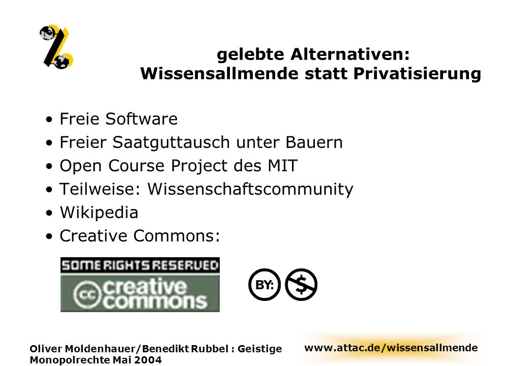 gelebte Alternativen: Wissensallmende statt Privatisierung