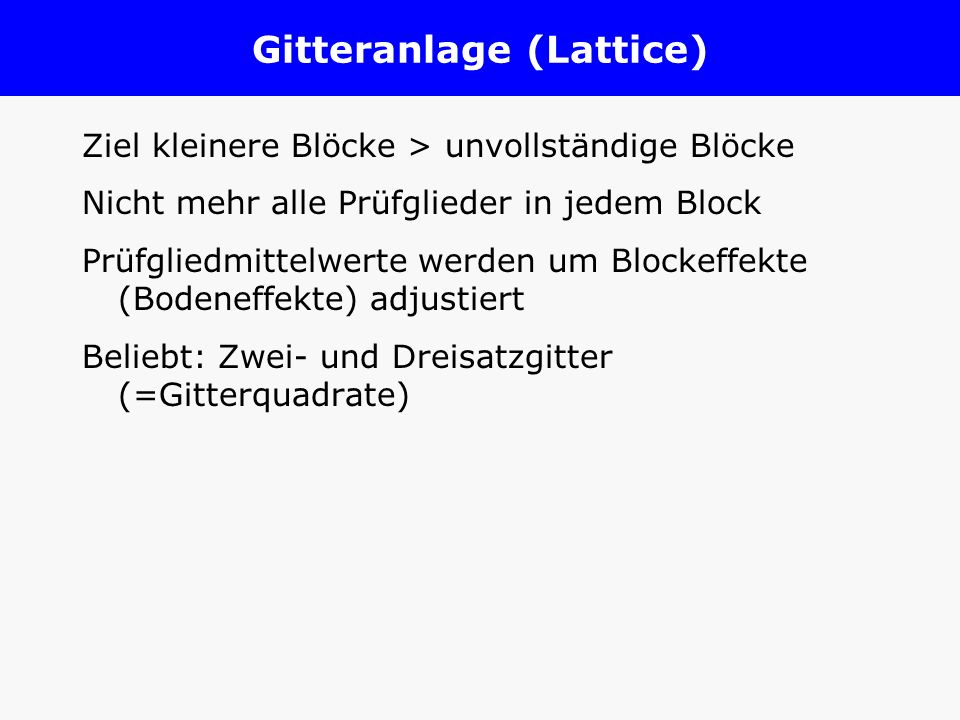 Gitteranlage (Lattice)