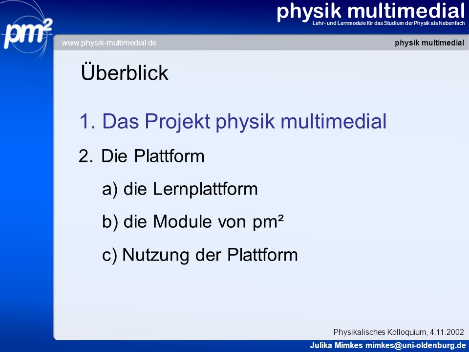 Das Projekt physik multimedial