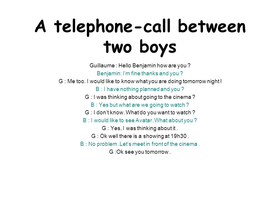 A telephone-call between two boys