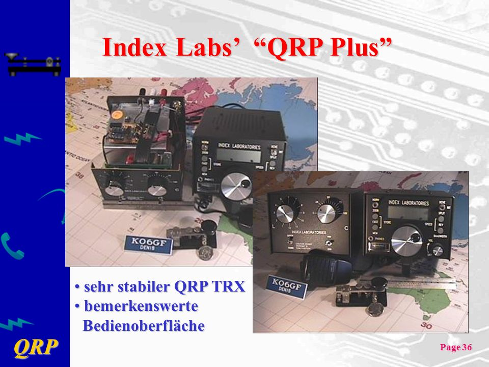 Index Labs' QRP Plus sehr stabiler QRP TRX