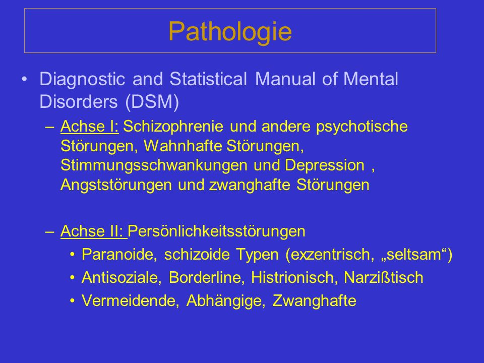 Pathologie Diagnostic and Statistical Manual of Mental Disorders (DSM)
