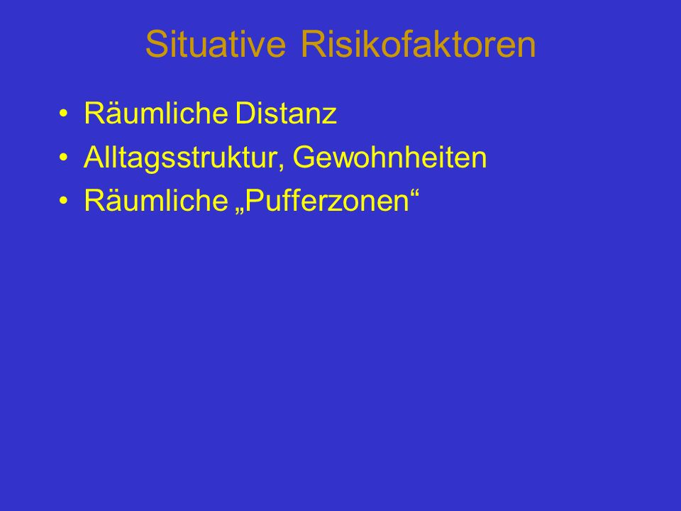 Situative Risikofaktoren