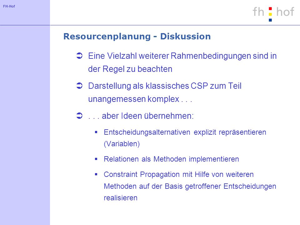 Resourcenplanung - Diskussion